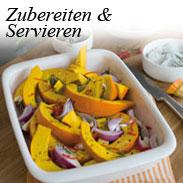 Zubereiten & Servieren